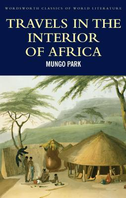 [PDF] [EPUB] Travels in the Interior Districts of Africa Download by Mungo Park