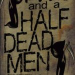[PDF] [EPUB] Two and a Half Dead Men (The Grym Brothers) Download