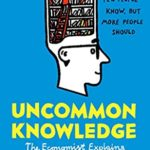 [PDF] [EPUB] Uncommon Knowledge: Extraordinary Things That Few People Know Download