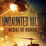 [PDF] [EPUB] Undaunted Valor: Medal of Honor Download