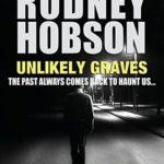 [PDF] [EPUB] Unlikely Graves (Detective Inspector Paul Amos Mystery Series Book 2) Download