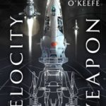 [PDF] [EPUB] Velocity Weapon (The Protectorate #1) Download