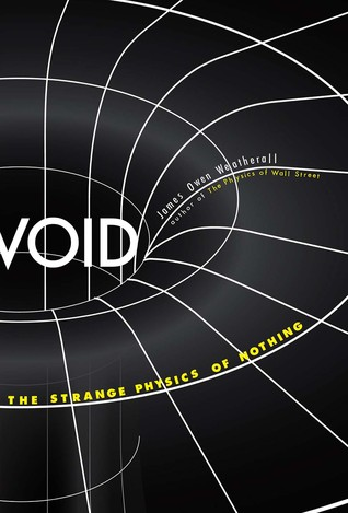 [PDF] [EPUB] Void: The Strange Physics of Nothing Download by James Owen Weatherall