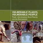 [PDF] [EPUB] Vulnerable Places, Vulnerable People: Trade Liberalization, Rural Poverty and the Environment Download