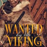 [PDF] [EPUB] Wanted By The Viking (Pillagers Of The North Book 2) Download