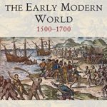 [PDF] [EPUB] War and Conflict in the Early Modern World: 1500 – 1700 (War and Conflict Through the Ages) Download