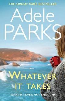[PDF] [EPUB] Whatever It Takes Download by Adele Parks