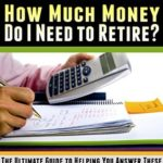 [PDF] [EPUB] When Can I Retire? How Much Money Do I Need to Retire?: The Ultimate Guide to Helping You Answer These Questions and Figure Out How to Retire Early Download