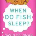 [PDF] [EPUB] When Do Fish Sleep? : An Imponderables' Book Download