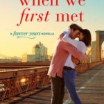 [PDF] [EPUB] When We First Met (Forever Yours #0.5) Download