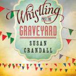 [PDF] [EPUB] Whistling Past the Graveyard Download