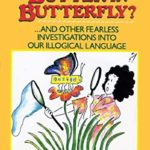 [PDF] [EPUB] Who Put The Butter In Butterfly? Download