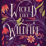 [PDF] [EPUB] Wicked Like a Wildfire (Hibiscus Daughter, #1) Download