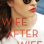 [PDF] [EPUB] Wife After Wife Download