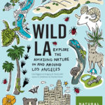 [PDF] [EPUB] Wild LA: Explore the Amazing Nature in and Around Los Angeles Download