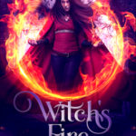 [PDF] [EPUB] Witch's Fire (Hawthorne Chronicles, #2) Download