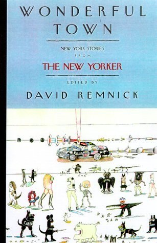 [PDF] [EPUB] Wonderful Town: New York Stories from The New Yorker Download by David Remnick