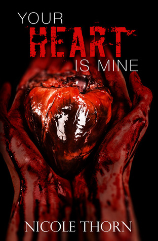[PDF] [EPUB] Your Heart is Mine (Our Hearts Are Lost #1) Download by Nicole Thorn