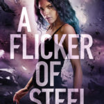 [PDF] [EPUB] A Flicker of Steel (The Avalon Chronicles, #2) Download