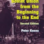 [PDF] [EPUB] A History of the Soviet Union from the Beginning to the End Download