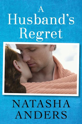 [PDF] [EPUB] A Husband's Regret (Unwanted, #2) Download by Natasha Anders