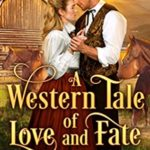 [PDF] [EPUB] A Western Tale of Love and Fate Download