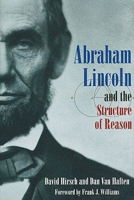 [PDF] [EPUB] Abraham Lincoln and the Structure of Reason Download by David  Hirsch