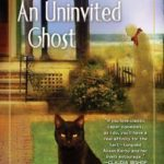 [PDF] [EPUB] An Uninvited Ghost (Haunted Guesthouse Mystery, #2) Download