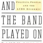 [PDF] [EPUB] And the Band Played On: Politics, People, and the AIDS Epidemic Download