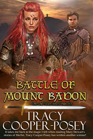 [PDF] [EPUB] Battle of Mount Badon (Once and Future Hearts #6) Download by Tracy Cooper-Posey
