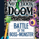 [PDF] [EPUB] Battle of the Boss-Monster: A Branches Book (The Notebook of Doom #13) Download