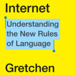 [PDF] [EPUB] Because Internet: Understanding the New Rules of Language Download