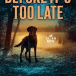 [PDF] [EPUB] Before It's Too Late Download