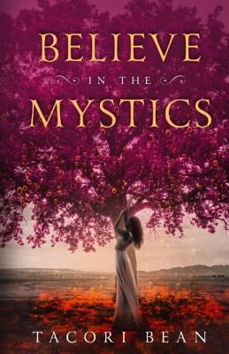 [PDF] [EPUB] Believe in the Mystics Download by Tacori Bean