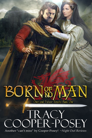 [PDF] [EPUB] Born of No Man (Once and Future Hearts, #1) Download by Tracy Cooper-Posey