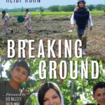 [PDF] [EPUB] Breaking Ground: From Landmines to Grapevines, One Woman's Mission to Heal the World Download