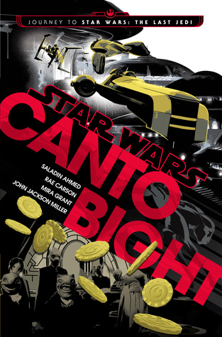 [PDF] [EPUB] Canto Bight (Journey to Star Wars: The Last Jedi, #1) Download by Saladin Ahmed