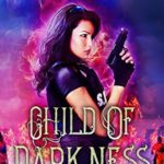 [PDF] [EPUB] Child of Darkness (The Federal Witch, #8) Download