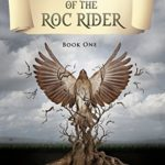 [PDF] [EPUB] Chronicles of the Roc Rider Download