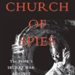 [PDF] [EPUB] Church of Spies: The Pope's Secret War Against Hitler Download