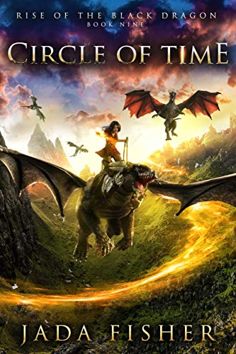 [PDF] [EPUB] Circle of Time (Rise of the Black Dragon Book 9) Download by Jada Fisher