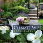 [PDF] [EPUB] Climate-Wise Landscaping: Practical Actions for a Sustainable Future Download