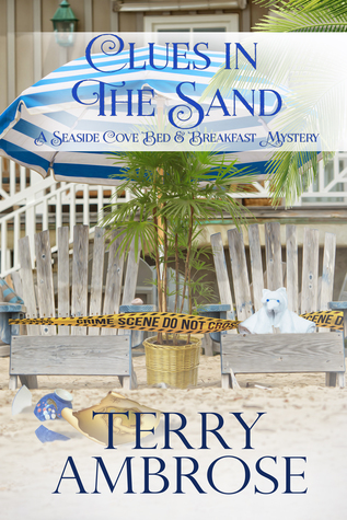 [PDF] [EPUB] Clues in the Sand (A Seaside Cove Bed and Breakfast Mystery #2) Download by Terry Ambrose