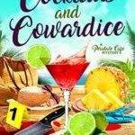 [PDF] [EPUB] Cocktails and Cowardice (Peridale Cafe Cozy Mystery #20) Download