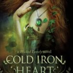[PDF] [EPUB] Cold Iron Heart: A Wicked Lovely Novel Download