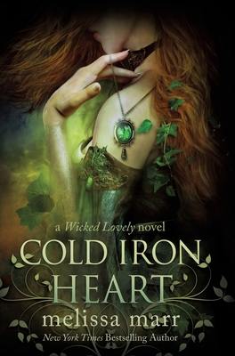 [PDF] [EPUB] Cold Iron Heart: A Wicked Lovely Novel Download by Melissa Marr