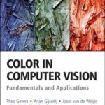 [PDF] [EPUB] Color in Computer Vision: Fundamentals and Applications Download