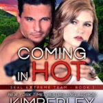 [PDF] [EPUB] Coming in Hot (SEAL EXtreme Team, #1) Download