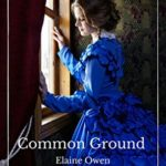 [PDF] [EPUB] Common Ground: A North and South Continuation (Margaret of Milton, #1) Download