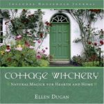 [PDF] [EPUB] Cottage Witchery: Natural Magick for Hearth and Home Download